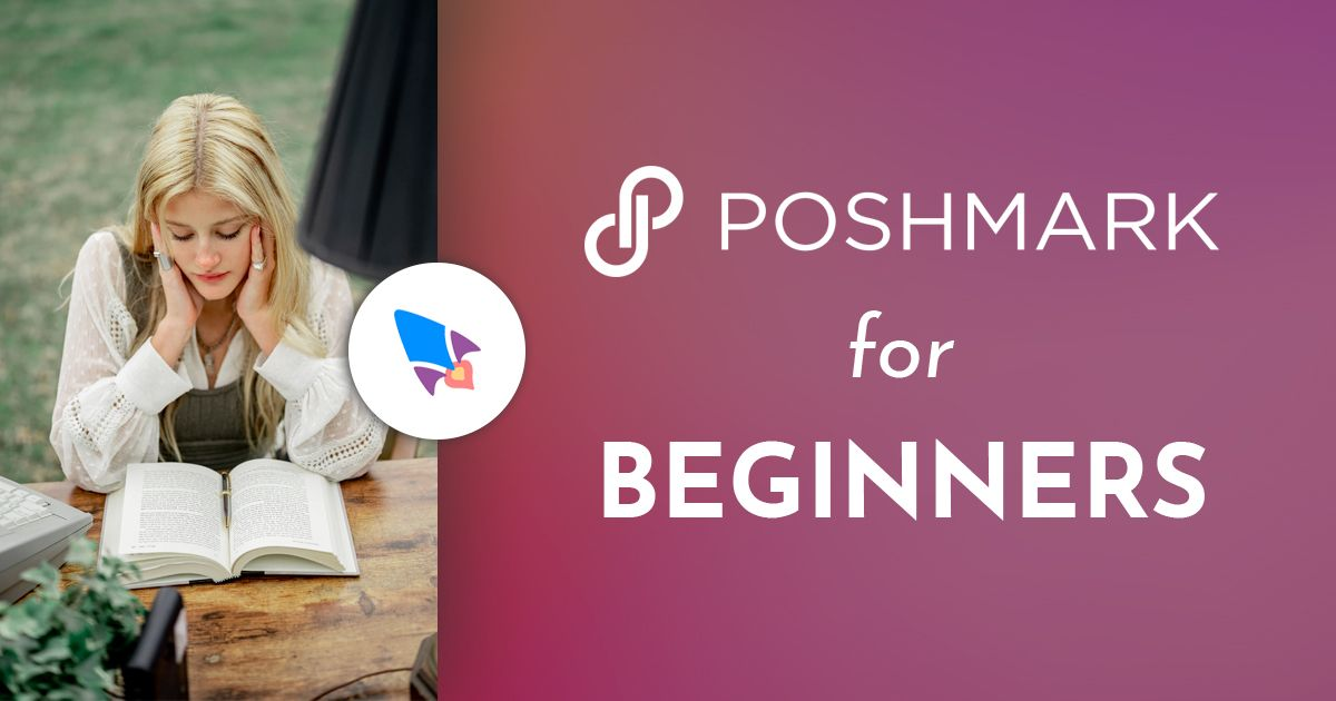 Poshmark for Beginners: Top 21 Tips (2020)
