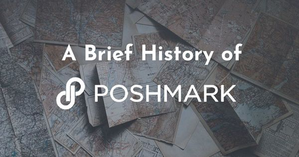 A Brief History of Poshmark