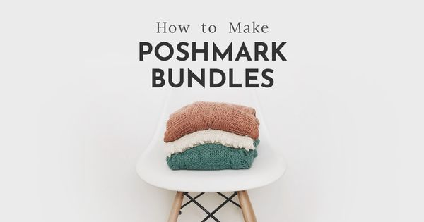 How to make bundles on Poshmark and 2x sales (with 1 secret trick)