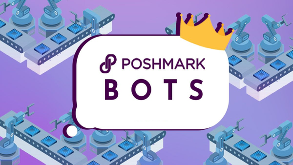 Best Poshmark Bots of 2021: The Ultimate Guide